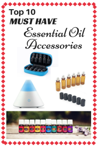 Top 10 MUST HAVE Essential Oil Accessories